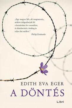 Edith Éva Eger – A döntés fotók